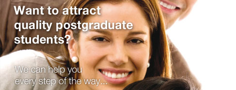 Want to attract quality postgraduate students? We can help you every step of the way...